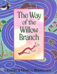 The Way of the Willow Branch - A great book for kindergarteners