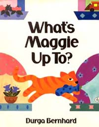 What's Maggie Up To - Rhyming book about nature and opposites.