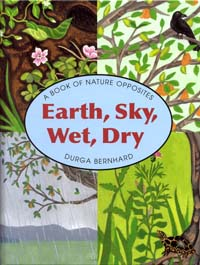 Earth Sky Wet Dry - Book for kindergarteners about nature