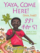 Yaya, Come Here!<br/>A Day in the Life of a West African Boy