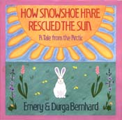 How Snowshoe Hare Rescued the Sun: A Tale From the Arctic