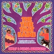The Tree That Rains:<br/>A Huichol Tale from Mexico