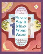Never Say a Mean Word Again<br>hardcover picture book